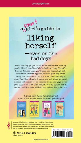 A Smart Girl's Guide to Liking Herself, Even on the Bad Days (American Girl) (Smart Girl's Guides)