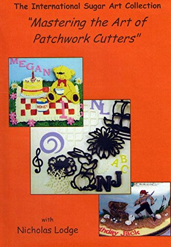 "Nicholas Lodge Mastering the Art of: ""Patchwork Cutters"" DVD"