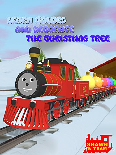 Learn Colors and Decorate the Christmas Tree with Shawn the Train on Amazon Prime Video UK