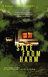 Safe From Harm (A Sugar Land Mystery)