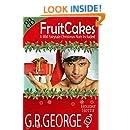 Fruitcakes (Holiday Hotties Romances Book 1)
