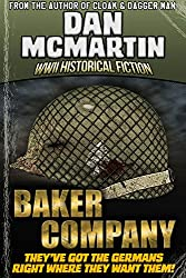 Baker Company - World War II Historical Fiction