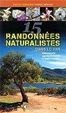 15 RANDOS NATURALISTES DANS LE VAR par Mérienne