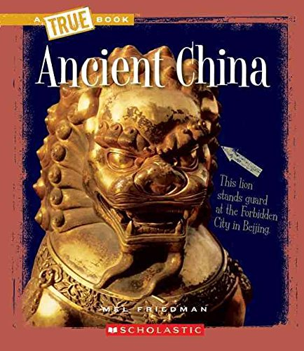 Download [Ancient China] (By: Mel Friedman) [published: March, 2010] PDF
