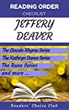 Reading order and checklist: Jeffery Deaver - Series read order: The Lincoln Rhyme Series, Non-fiction, The Kathryn Dance Series and all others!