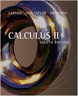 Calculus II: Ron Larson, Robert P. Hostetler, Bruce H. Edwards ...
