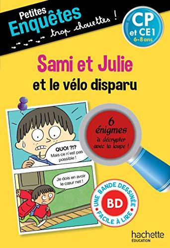 Sami et Julie et le vélo disparu CP et CE1 - Cahier de vacances