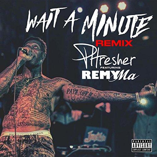 Wait a Minute (Remix) [feat. Remy Ma] [Explicit] (Willow Coffins)