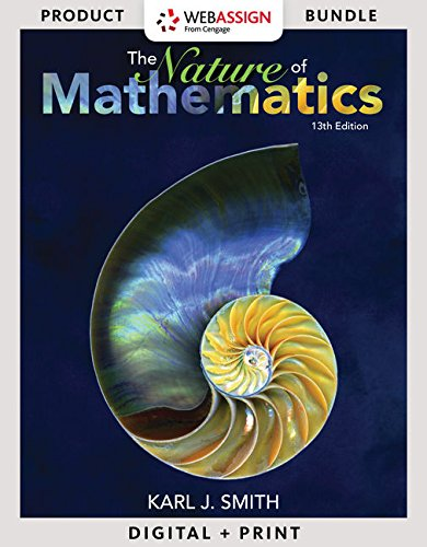 Bundle: Nature of Mathematics, Loose-leaf Version, 13th + WebAssign Printed Access Card for Smith's Nature of Mathematics, 13th Edition, Single-Term