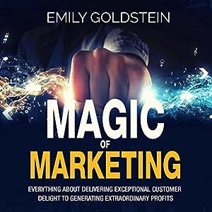 Magic of Marketing Audiobook