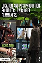 Location and Postproduction Sound for Low-Budget Filmmakers Kindle Edition