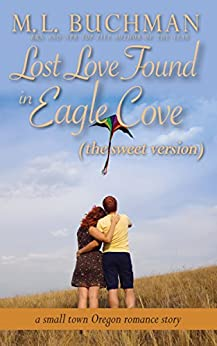 Lost Love Found in Eagle Cove (sweet): a small town Oregon romance (Eagle Cove - sweet Book 5) by [Buchman, M. L. ]