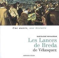 Les Lances de Vélasquez par Bartolomé Bennassar