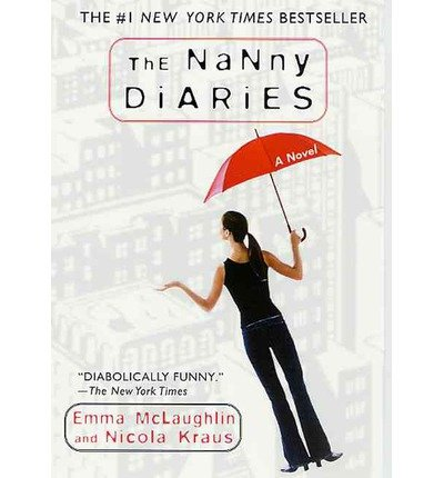 [ [ [ The Nanny Diaries [ THE NANNY DIARIES ] By McLaughlin, Emma ( Author )Mar-18-2003 Paperback