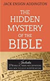 img - for The Hidden Mystery of the Bible book / textbook / text book