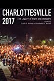 "Claudrena N. Harold, ""Charlottesville 2017: The Legacy of Race and Inequity"" (U Virginia Press, 2018)"