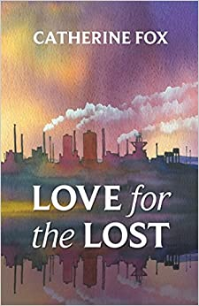 Book Love for the Lost by Catherine Fox (2015-10-22)