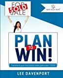 img - for Plan to Win!: Transform Your Real Estate Sales Game Plan book / textbook / text book