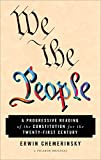 img - for We the People: A Progressive Reading of the Constitution for the Twenty-First Century book / textbook / text book