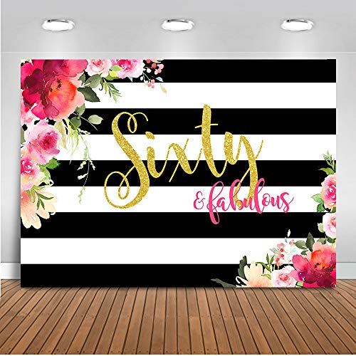 (Mehofoto Sixty and Fabulous Backdrop Flower Stripes 60th Birthday Photography Background 7x5ft Vinyl Women 60th Birthday Party Banner Backdrops)