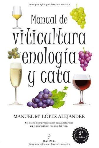 Portada del libro Manual de viticultura, enología y cata de Manuel López Alejandre