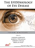 The Epidemiology of Eye Disease, Gordon J. Johnson, 1848166257