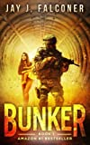 Bunker (Mission Critical Series) (Volume 1)