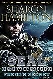 Fredo's Secret, A SEAL Brotherhood Novella: A SEAL Brotherhood Novella