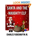Santa And The Naughty Elf
