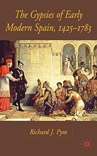 The Gypsies of Early Modern Spain