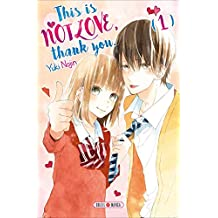 This is not Love, Thank you T01 (French Edition)