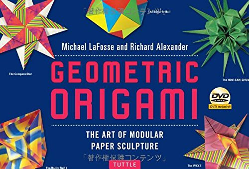 Modular Origami (Geometric Origami Kit: The Art of Modular Paper Sculpture: This Kit Contains an Origami Book with 48 Modular Origami Papers and an Instructional DVD)
