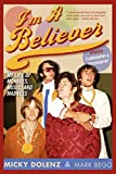 img - for I'm a Believer: My Life of Monkees, Music, and Madness book / textbook / text book