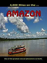 4,000 Miles on the.. Amazon