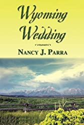 Wyoming Wedding (Morgan Brothers Book 1)