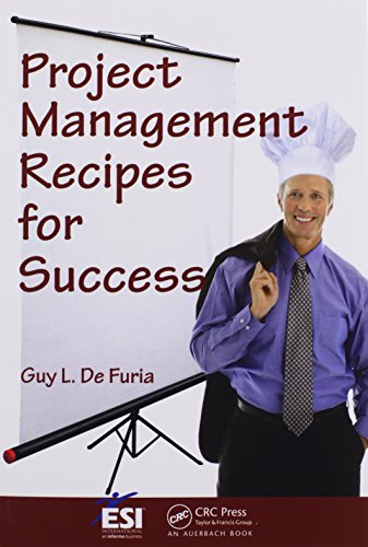 Project Management Recipes for Success (ESI International Project Management Series)