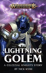 The Lightning Golem (Warhammer Age of Sigmar)