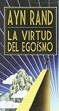 Virtud Del Egoismo, La -Bol.- (Pocket (grito Sagrado))