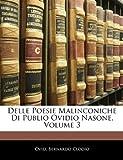 Delle Poesie Malinconiche Di Publio Ovidio Nasone, Ovid and Bernardo Clodio, 1144039444