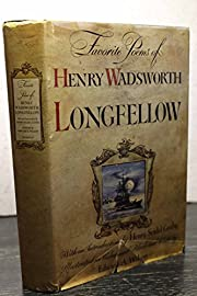 Favorite poems of Henry Wadsworth Longfellow…