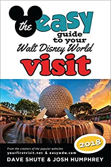 The easy Guide to Your Walt Disney World Visit 2018 by [Shute, Dave, Humphrey, Josh]
