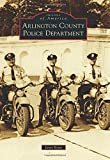 Arlington County Police Department (Images of America)