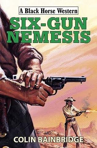 book cover of Six-Gun Nemesis