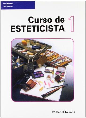 Curso de Esteticista - Tomo 1 (Spanish Edition) by Paraninfo