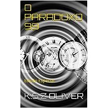 O PARADOXO 99: Edição Especial