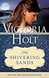Front cover for the book The Shivering Sands by Victoria Holt