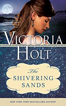 The Shivering Sands by [Holt, Victoria]