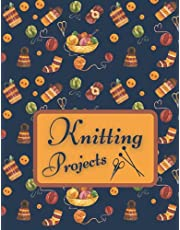 My Knitting Projects Journal: Knitting Journal to Write in your Projects/ Knit Project Tracker Notebook for Women Girls Teens/ Large Size 8.5 x 11 Inches
