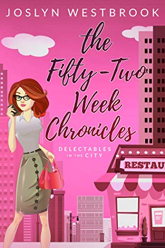 Stores 5th Avenue New York - The Fifty-Two Week Chronicles (Delectables in the City Book 1)