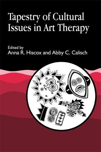 Tapestry of Cultural Issues in Art Therapy by Brand: Jessica Kingsley